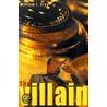 The Villain door William F. Gray