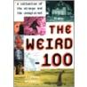 The Weird 100 door Stephen J. Spignesi