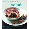 Little Book Of Salads door Paul Gayler