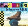 Ein Traum vom Fußball door Lieneke Dijkzeul