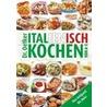 Italienisch kochen von A-Z door Onbekend