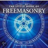 Little Book Of Freemasonry door David Greenland