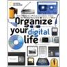 Organize Your Digital Life door Debbie Grossman