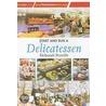 Start and Run a Delicatessen door Deborah Penrith