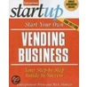 Start Your Own Vending Business door Richard Mintzer