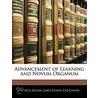 Advancement Of Learning And Novum Organum door Sir Francis Bacon