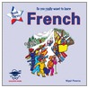 So You Really Want To Learn French Book 3 door Onbekend