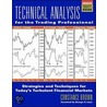 Technical Analysis For The Trading Professional door Ed Jones