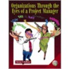Organizations Through The Eyes Of A Project Manager [with Cdrom] door Harvey F. Hoffman