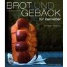 Brot und Gebäck für Genießer door Richard Bertinet