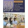 Seven Steps To An Award-Winning School Library Program door Ann M. Martin