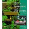 Water Gardening in Containers door Helen Nash