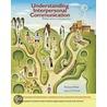 Understanding Interpersonal Communication door Richard West