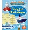 Grote Boek Over Grote Schepen door Jane Chisholm