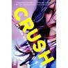 Crush! door Ellen De Vriend