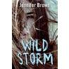 Wild storm door Jennifer Brown