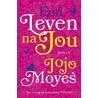 Een leven na jou door Jojo Moyes