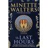 Het laatste uur door Minette Walters